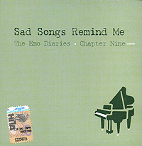 The Emo Diaries 9 Sad Songs Remind Me Серия: The Emo Diaries инфо 4808g.